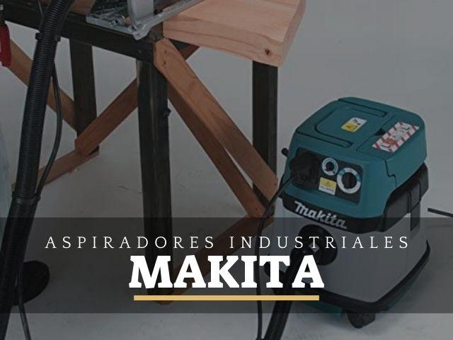 los mejores aspiradores industriales makita