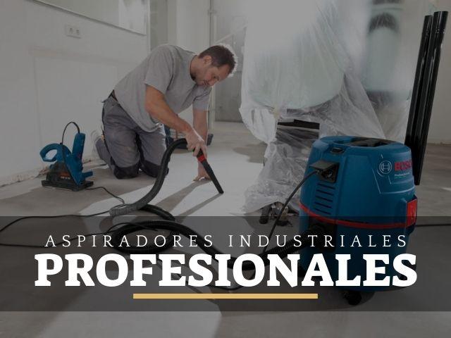 los mejores aspiradores industriales profesionales